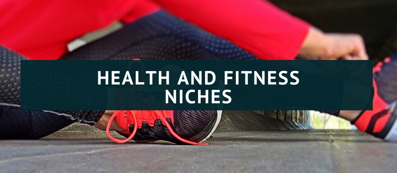 List of niches: health and fitness