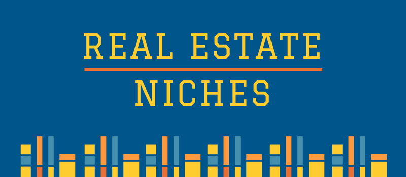 Ultimate niche list: real estate