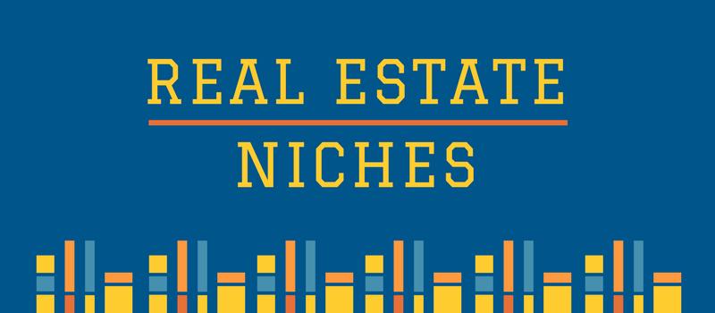 Ultimate niche list: real estate